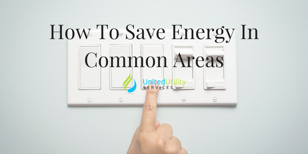 Tips On How To Save Energy in Common Areas