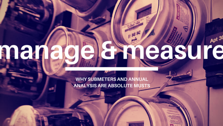 Manage & Measure With Submeters and Annual Analysis